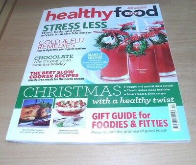 Healthy Food Guide magazine DEC 2017 Stress Less, Cold & Flu, Christmas, GIfts &