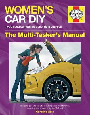 Women's Car DIY Manual by Caroline Lake 9780857334077 (Hardback, 2014)