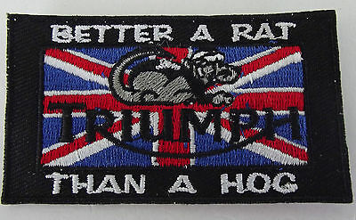 Embroidered cloth patch ~ Triumph Better A Rat than a Hog.     B021110