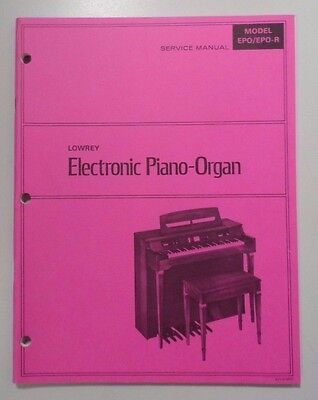 Original Lowrey Service Manual - EPO/EPO-R Electronic Piano-Organ - Schematics+
