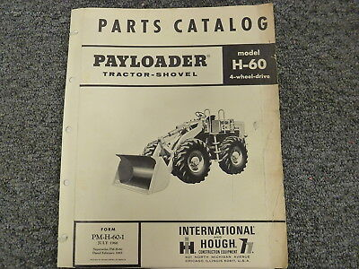 INTERNATIONAL HOUGH IH H60 Pay Loader Tractor Shovel Parts