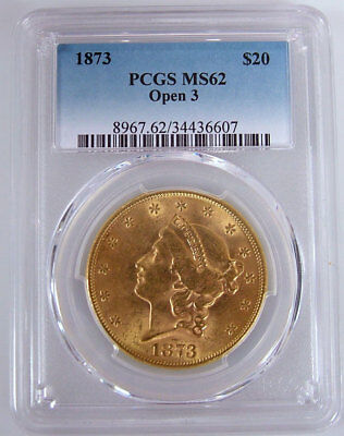 1873 MS62 PCGS Certified Open 3 Twenty Dollar Gold Liberty United State $20 Coin