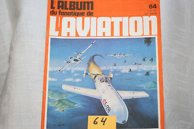 "le fana de l'aviation-n°64-Mitbishi ""Betty 2°-les chasseurs PZL,P1 et P8 3°-3/75"