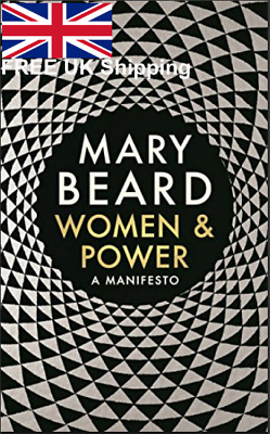 Women And Power A Manifesto Hardcover By Professor Mary Beard Powerful Book