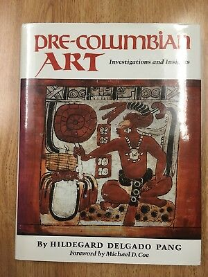 Pre-Columbian Art: Investifations And Insights