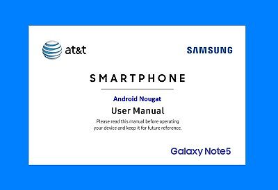 Samsung Galaxy Note5 User Manual for AT&T (model SM-N920A, Android Nougat)