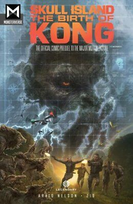 Skull Island: The Birth of Kong by Arvid Nelson (Paperback, 2017)