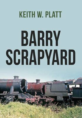 Barry Scrapyard by Keith W. Platt 9781445670768 (Paperback, 2017)