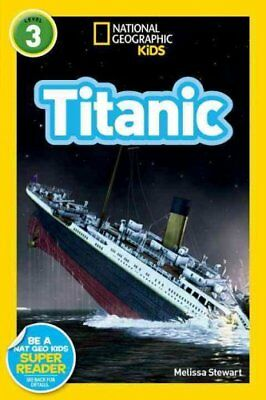 National Geographic Kids Readers: Titanic by Melissa Stewart 9781426310591