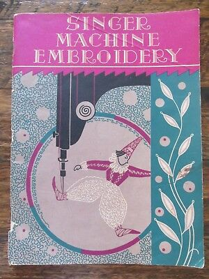 SINGER MACHINE EMBROIDERY by DOROTHY BENSON VINTAGE 1940'S SEWING