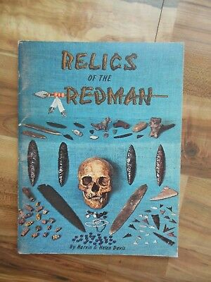 1973 Relics Of The Redman Native American Indian Artifacts Reference Guide