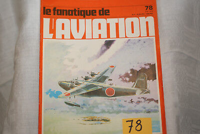 le fana de l'aviation-n°78-le Trident 13°-Kawanishi H8K Emilly-5/76