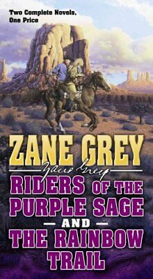Riders of the Purple Sage and the Rainbow Trail by Zane Grey 9780765382399