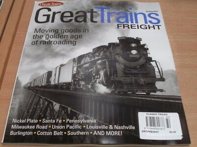 Classic Trains magazine Holiday '17 Great Freight Moving goods in the Golden Age
