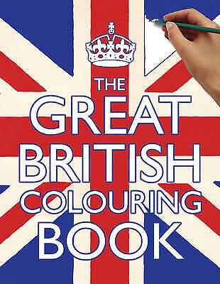 The Great British Colouring Book by Samantha Meredith BRAND NEW BOOK (P/B 2012)