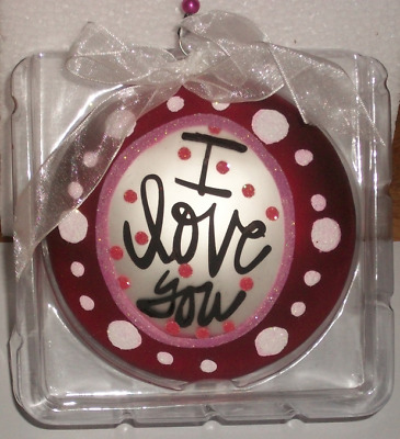 "Lisa Frost I Love You Message Glass Disk Ornament  4"" Diameter"