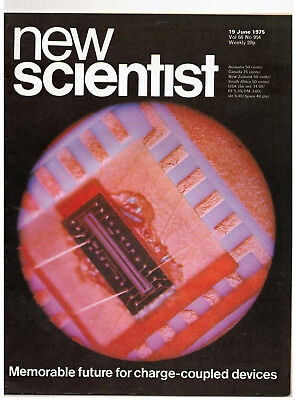NEW SCIENTIST MAGAZINE 19 June 1975 Future of Charge Coupled Devices