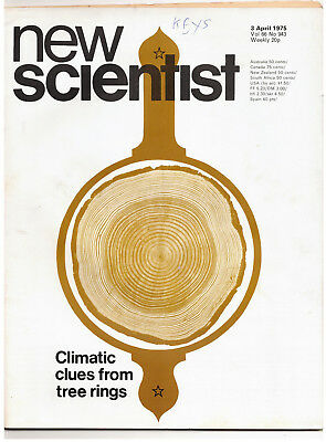 NEW SCIENTIST MAGAZINE 3 April 1975 Climatic clues from tree rings