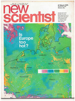 NEW SCIENTIST MAGAZINE 27 March 1975 Is Europe too Hot