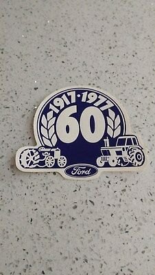Ford Fordson tractor 60 year anniversary decal 1917 - 1977