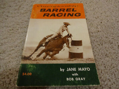 Vintage Rodeo 1970 Championship Barrel Racing Book by Jane Mayo Neat Book