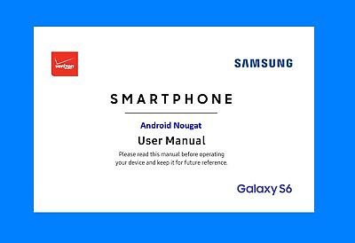 Samsung Galaxy S6 Smartphone User Manual (Verizon VZW-G920V, Android Nougat)