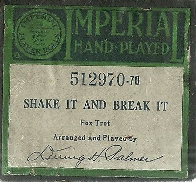 Shake It and Break It, played by Deering H Palmer, Imperial 512970 Piano Roll