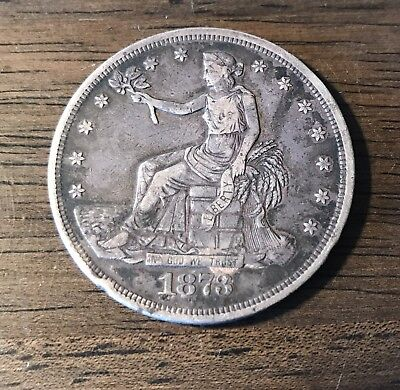 1873 P US  Trade Dollar AUTHENTIC .99 CENT NO RESERVE SILVER 90%