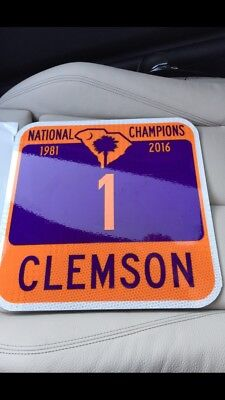 Clemson Tigers National Championship Road Sign 2016 1981