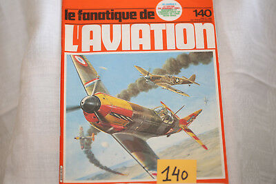 le fana de l'aviation-n°140-Grumman F14 Tomcat 3°-Curtiss P40 11°-7/81