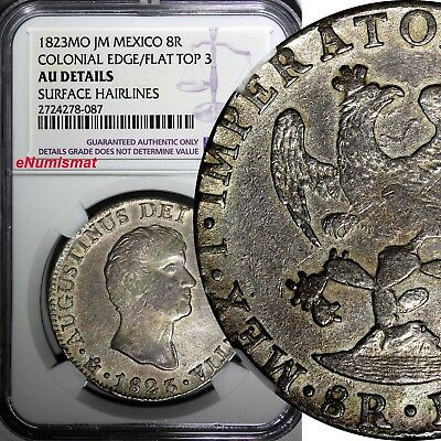Mexico Augustin I Iturbide Silver 1823 MO JM 8 Reales NGC AU DETAILS KM 310
