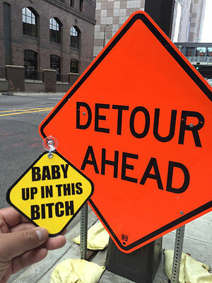BABY UP IN THIS BITCH Car Suction Sign Annoucement pimp Novelty It's A Boy Girl