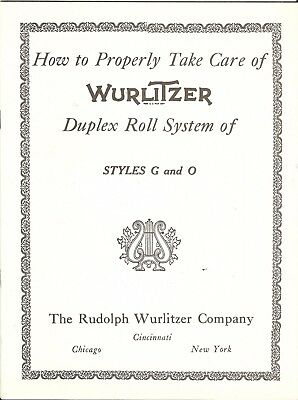 How to Care for Wurlitzer Duplex Roll Player System Style G and O, 16 pg booklet