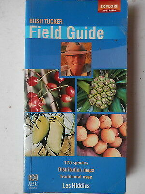 """""""BUSH TUCKER FIELD GUIDE"""" by LES HIDDENS, SMALL SOFTCOVER. VERY RARE"""