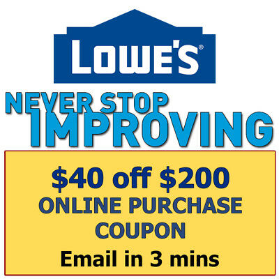 One(1x) Lowes $40 off $200- Lowe'sCoupon exp 12/17/17 (Online Use Only)