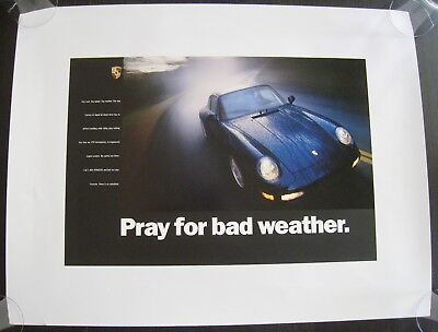 "Original Porsche 993 Carrera 4S poster/advertisement ""Pray for bad weather"""