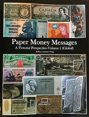 Paper Money Messages Book, 236 pages, Beautiful Photos, PMG 70, Retail $49.99