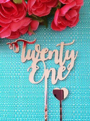 Twenty One MADE IN AUSTRALIA Cake Topper 21 Acrylic Mirror Gold or Silver 21st