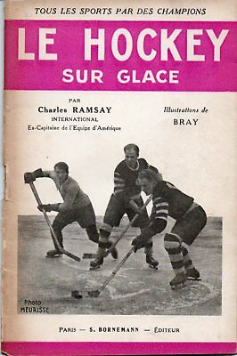 Le Hockey Sur Glace 1930's French Ice Hockey Booklet
