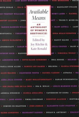 Available Means An Anthology of Women's Rhetoric(s) 9780822957539