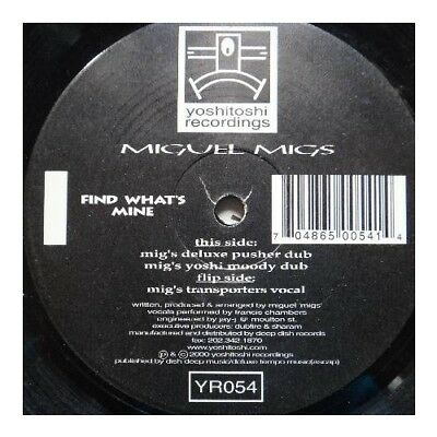 """12"""": Miguel Migs - Find What's Mine - Yoshitoshi Recordings - YR054"""