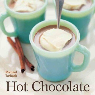 Hot Chocolate by Michael Turback 9781580087087 (Paperback, 2005)