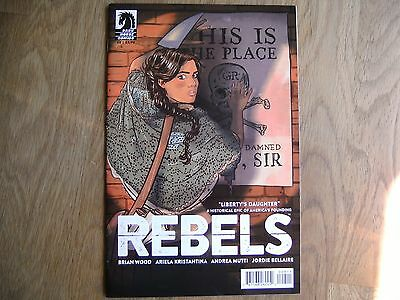 DARK HORSE Rebels graphic comic iss #8 Nov 2015 NEW Brian Wood Kristantina Mutti