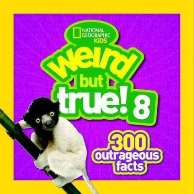 Weird But True! 8 by National Geographic Kids 9781426325595 (Paperback, 2016)