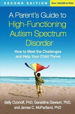 A Parent's Guide to High-Functioning Autism Spectrum Disorder H... 9781462517473