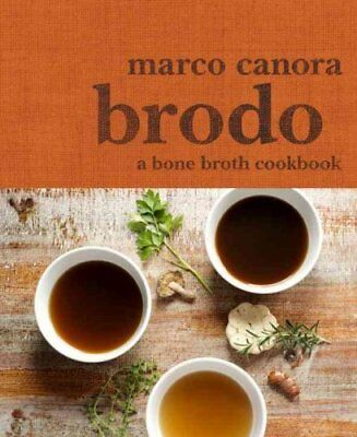 Brodo by Marco Canora 9780553459500 (Hardback, 2015)