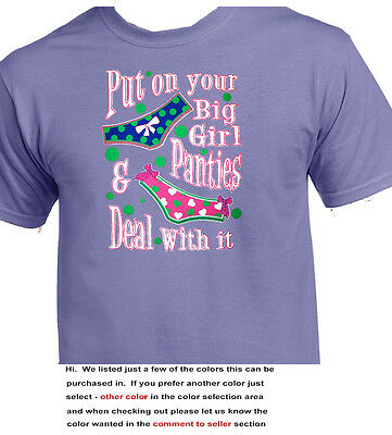 Put On Your Big Girl Panties And Deal With It - Adult Humor - 3023