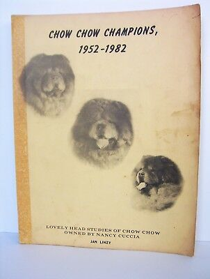 Chow Chow Dog Champions 1952 to 1982 Book Photos Pedigrees A STEP BACK IN TIME