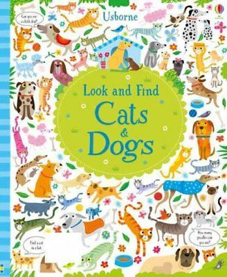 Look and Find Cats and Dogs by Kirsteen Robson 9781474921336 (Hardback, 2016)