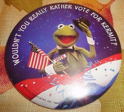 1980 Wouldn't You Really Rather Vote For Kermit (the Frog) Pin